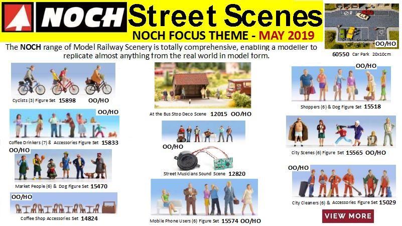 Street Scenes Noch Focus Theme - May 2019
